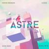 Porter Robinson - Flicker (Astre Remix)