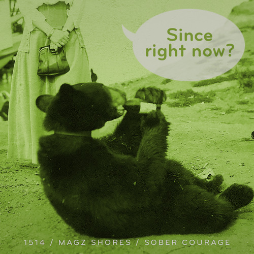 Episode 1514: Magz Shores / Sober Courage