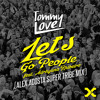 Tommy Love Ft. Adrhyana Rhibeiro - Let's Go People (Alex Acosta Super Tribe Mix) [SC CLIP]