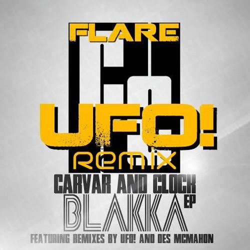 Carver & Clock - Flare (UFO! Remix)
