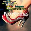 Vamos A Bailar Norteñitas Mija De Cachetito Mix Por DjCrazy Mix