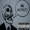 KiDD PiKASSO x Marc Daniel x AjayTheeGreat - No Worries
