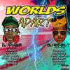 WORLDS APART (Dancehall)