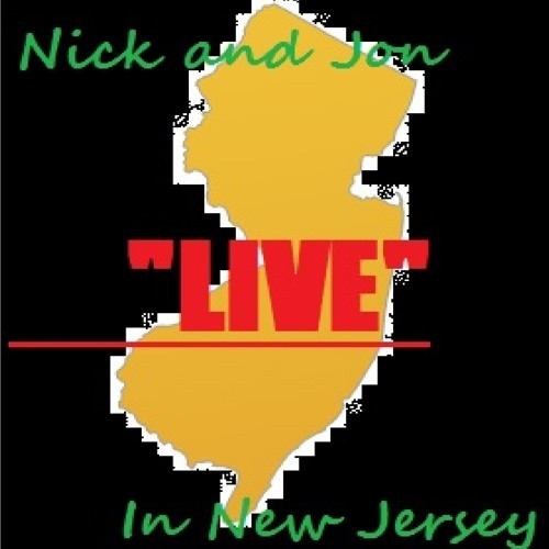 "Nick and Jon: ""Live"" in New Jersey #20 - Jon's Still Sick - 5/1/15"