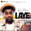 Kiss Daniel - Laye Prod By Dj Coublon
