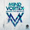Against The Grain EP (Mini Mix)