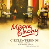 CIRCLE OF FRIENDS by Maeve Binchy, read by Kate Binchy