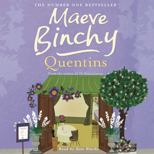 QUENTINS by Maeve Binchy, read by Kate Binchy