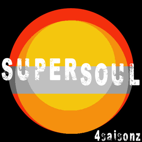 SUPER SOUL (FREE DOWNLOAD)