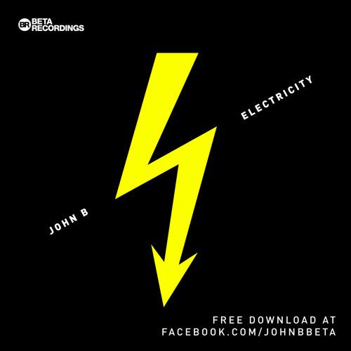 John B - Electricity [FREE DOWNLOAD]