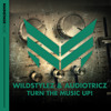 Wildstylez & Audiotricz  - Turn The Music Up! (W&W - Mainstage 255) [OUT NOW!]