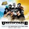 I Love Reggaeton Presents - DJ Santana & DJ San One - Unstoppable (Special Edition) - LMP - 2015