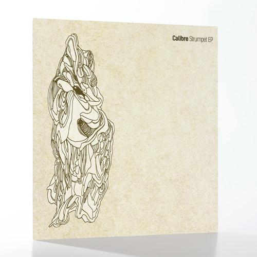 EXIT 057 - Calibre 'Strumpet' EP