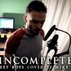 Incomplete (Backstreet Boys metalcore cover)