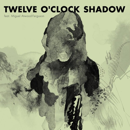 Twelve O'Clock Shadow feat. Miguel Atwood-Ferguson
