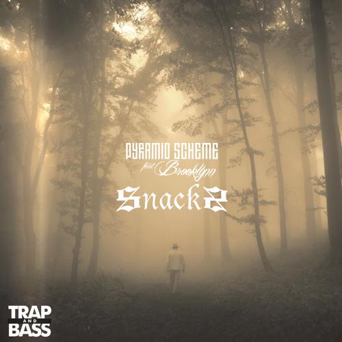 Pyramid Scheme feat. Brooklynn - Snacks [Out Now]