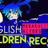 [Kagerou Project] Children Record (English Cover By Sapphire & Y. Chang)