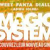 DJ VIRGILE Magic System - Sweet Fanta Diallo (Adieu Soleil)