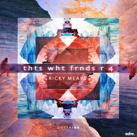 Ricky Mears - thts wht frnds r 4 [EDM.com Exclusive]
