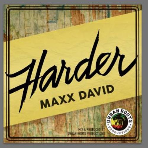 Harder - Maxx David