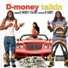 D-Money Talkin ft. Kazz Lil Daddy - I Know You Like It (Prod. By DavidOnTheBeat)