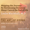Mapping The Journey Re-Envisioning Decisions About Care At The End Of Life-Leslie Blackhall-Pre1
