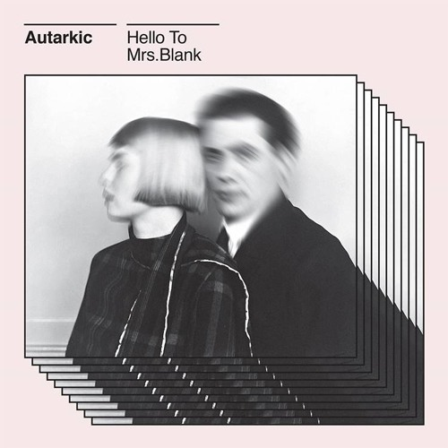"""AUTARKIC - HELLO TO MRS. BLANK (CHANNEL059) - 12"""""""