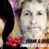 Frank & Friends - Owner Of A Lonely Heart
