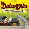 La Dulce Vida Feat Cosculluela (Prod. by Young Martino) Portada del disco