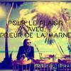 Du plaisir avec Prieur de la Marne / Mixtape
