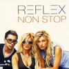 Reflex - Нон-стоп (Non-stop 2003)