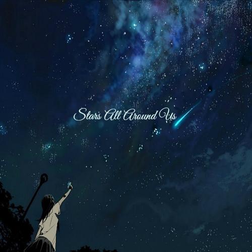 Stars All Around Us ft. Big Fok (Prod. Big Fok)