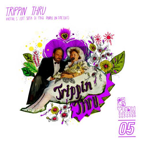 Trippin Thru Feat Sofia Di Maio