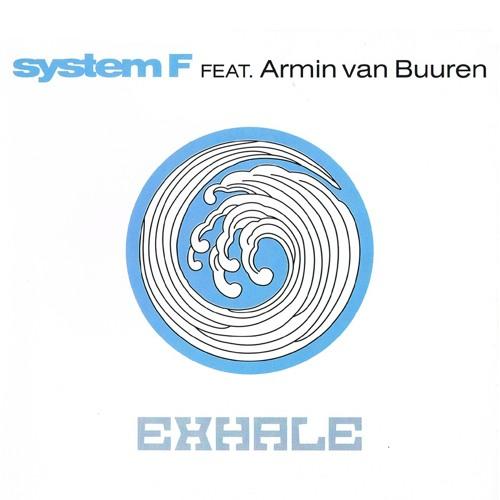 System F feat. Armin van Buuren - Exhale (Original)