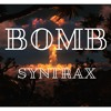 SyntraX - Bomb (Original Mix)(Out Now)[Free Download]