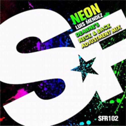 L. Mendez - Neon (Deanne's Neck & Back Adjustment Edit)