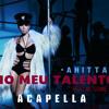 Anitta - No Meu Talento [Acapella]