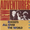 New Adventures Alles kits in Snits 1983 Rockets All Over The World