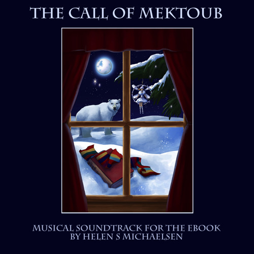 'The Call of Mektoub: Intro - A Magical World Awaits' by Helen Suzanne (Please Click for info)