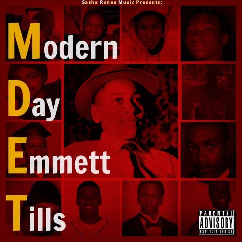 Sasha Renee - Modern Day Emmett Tills (prod. by Flawless Tracks)