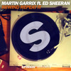 Martin Garrix - Rewind Repeat It (feat. Ed Sheeran)