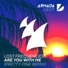 Lost Frequencies - Are You With Me (Pretty Pink Remix)[OUT NOW]