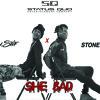 Boy.Stif ft. Stonebwoy - She Bad