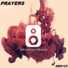 SBDMR122 - 2BeManiacs - Prayers (Original Mix)(Out Now)[Free Download]