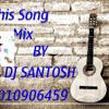 SUPER MACHI Dj - Santosh - ROAD SHOW Mix.7416240735
