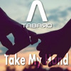 TABARO - Follow Me (Take My Hand) (Original Mix)Beatport Exclusive - Free Download
