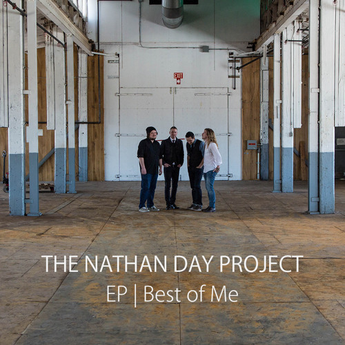 The Nathan Day Project - Best of Me (Sampler)