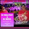 DJ MalfraT x DJ Boss - À Fond La Caisse ♪♬ [(Dmp-Music) And (WSC)]Vol.1 2015