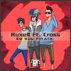 Ruxell Ft. Cross - EU SOU PIRATA