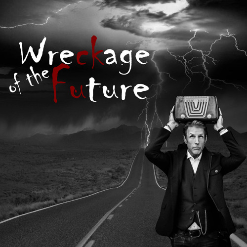 Wreckage Of The Future